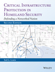 Critical Infrastructure Protection in Homeland Security
