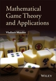 Mathematical Game Theory and Applications
