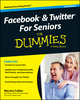 Facebook and Twitter For Seniors For Dummies