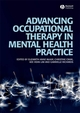 Advancing Occupational Therapy in Mental Health Practice