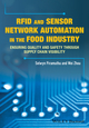 RFID and Sensor Network Automation in the Food Industry