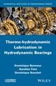 Thermo-hydrodynamic Lubrication in Hydrodynamic Bearings