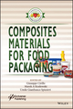 Composites Materials for Food Packaging