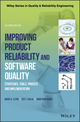 Improving Product Reliability and Software Quality