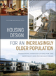 Housing Design for an Increasingly Older Population