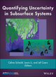Quantifying Uncertainty in Subsurface Systems