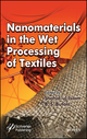 Nanomaterials in the Wet Processing of Textiles