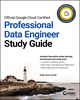 Official Google Cloud Certified Professional Data Engineer Study Guide