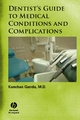 Dentist's Guide to Medical Conditions and Complications