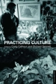 Practicing Culture