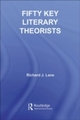 Fifty Key Literary Theorists