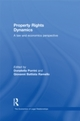 Property Rights Dynamics