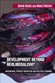Development Beyond Neoliberalism?