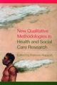 New Qualitative Methodologies in Health and Social Care Research