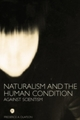 Naturalism and the Human Condition