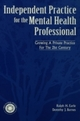 Independant Practice for the Mental Health Professional