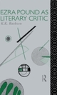 Ezra Pound as Literary Critic