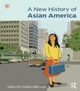 New History of Asian America