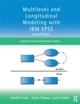 Multilevel and Longitudinal Modeling with IBM SPSS