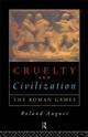 Cruelty and Civilization