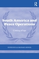 South America and Peace Operations