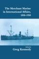 Merchant Marine in International Affairs, 1850-1950