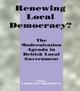 Renewing Local Democracy?