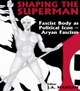 Shaping the Superman
