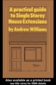 Practical Guide to Single Storey House Extensions