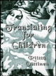 Translating for Children