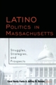 Latino Politics in Massachusetts