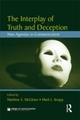 Interplay of Truth and Deception