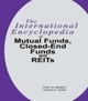 International Encyclopedia of Mutual Funds, Closed-End Funds, and REITs
