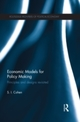 Economic Models for Policy Making