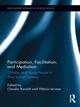 Participation, Facilitation, and Mediation