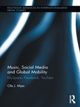 Music, Social Media and Global Mobility