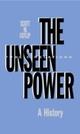 Unseen Power