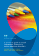 A Practical Guide to Social Interaction Research in Autism Spectrum Disorders