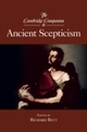 Cambridge Companion to Ancient Scepticism