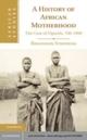 History of African Motherhood