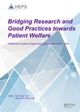 Bridging Research and Good Practices towards Patients Welfare