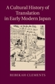 Cultural History of Translation in Early Modern Japan