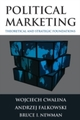 Political Marketing: Theoretical and Strategic Foundations