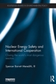Nuclear Energy Safety and International Cooperation