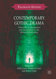Contemporary Gothic Drama