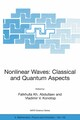 Nonlinear Waves: Classical and Quantum Aspects