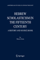 Hebrew Scholasticism in the Fifteenth Century