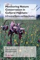 Monitoring Nature Conservation in Cultural Habitats: