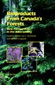 Bioproducts From Canada's Forests