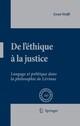 De L'éthique à la Justice